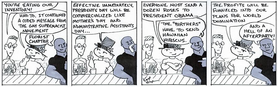 The Regulars #<209>: <184.  HAPPY PRESIDENT'S DAY  2/18/2011>